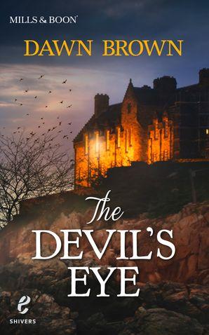 The Devil's Eye (Shivers (Harlequin E), Book 10)