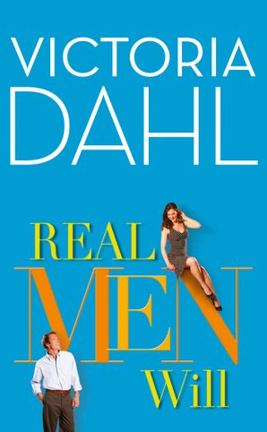 Real Men Will (The Donovan Family, Book 3) eBook ePub First edition by Victoria Dahl
