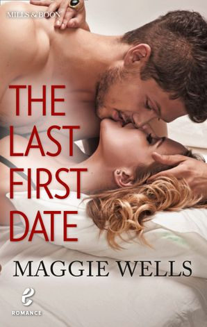 The Last First Date (Contemporary Romance, Book 12)