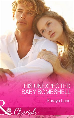 his-unexpected-baby-bombshell-mills-and-boon-cherish