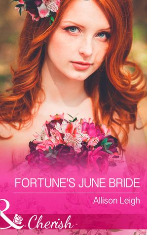 fortunes-june-bride-mills-and-boon-cherish-the-fortunes-of-texas-cowboy-country-book-6