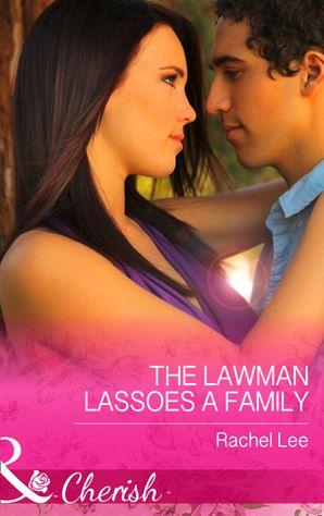 the-lawman-lassoes-a-family-mills-and-boon-cherish-conard-county-the-next-generation-book-24