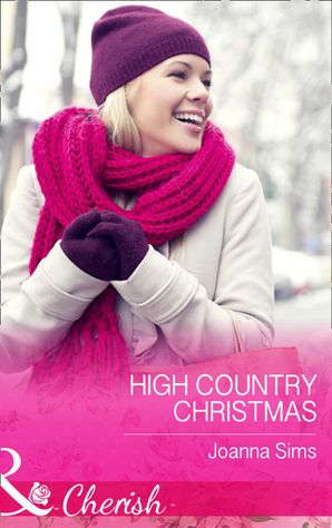 High Country Christmas (Mills & Boon Cherish) (The Brands of Montana, Book 2) eBook  by Joanna Sims