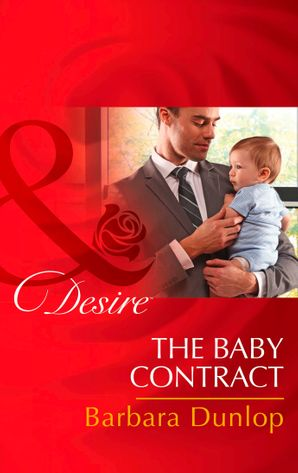 The Baby Contract (Mills & Boon Desire) (Billionaires and Babies, Book 62) eBook First edition by Barbara Dunlop