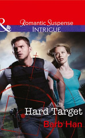 Hard Target eBook First edition by Barb Han