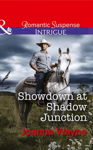 showdown-at-shadow-junction-mills-and-boon-intrigue-big-d-dads-the-daltons-book-7