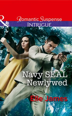 Navy SEAL Newlywed eBook First edition by Elle James