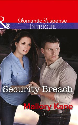 Security Breach (Mills & Boon Intrigue) (Bayou Bonne Chance, Book 2) eBook First edition by Mallory Kane