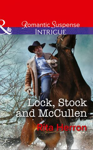 Lock, Stock and McCullen eBook First edition by Rita Herron