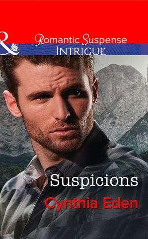 Suspicions (Mills & Boon Intrigue) (The Battling McGuire Boys, Book 3) eBook First edition by Cynthia Eden