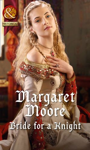 Bride for a Knight eBook First edition by Margaret Moore