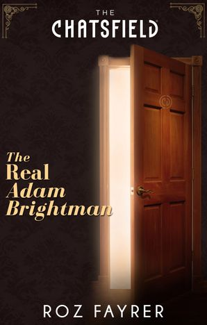 The Real Adam Brightman (A Chatsfield Short Story, Book 15)