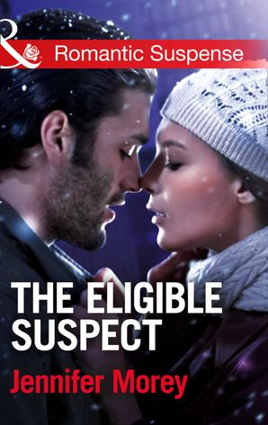 the-eligible-suspect-mills-and-boon-romantic-suspense-ivy-avengers-book-4