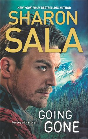 Going Gone (Forces of Nature, Book 3) eBook ePub First edition by Sharon Sala