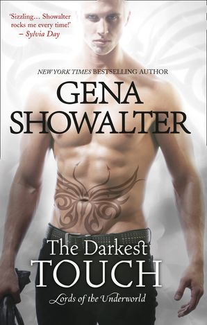 The Darkest Touch (Lords of the Underworld, Book 11) eBook First edition by Gena Showalter