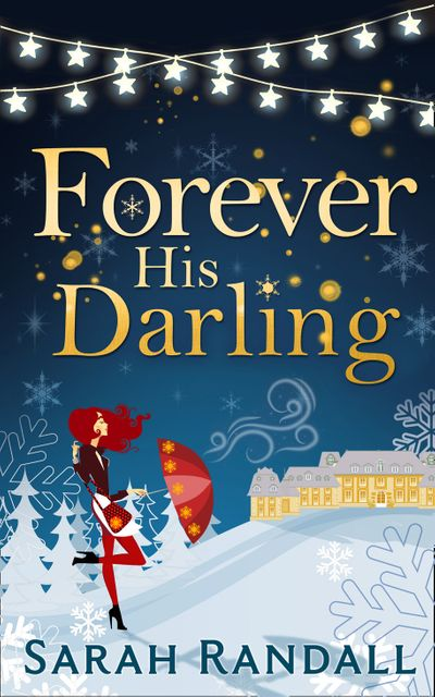 Forever His Darling - Sarah Randall