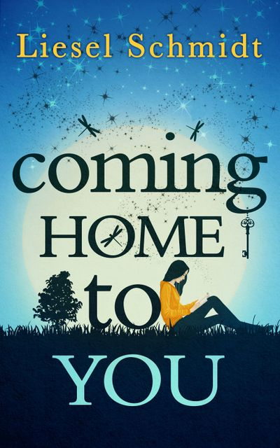 Coming Home To You - Liesel Schmidt