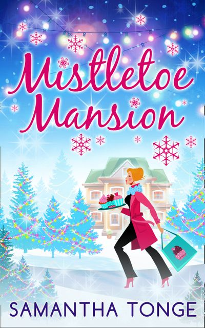 Mistletoe Mansion - Samantha Tonge
