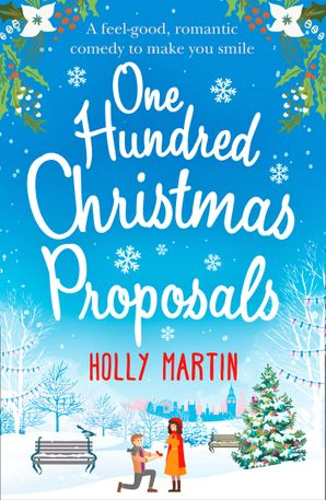 One Hundred Christmas Proposals eBook First edition by Holly Martin