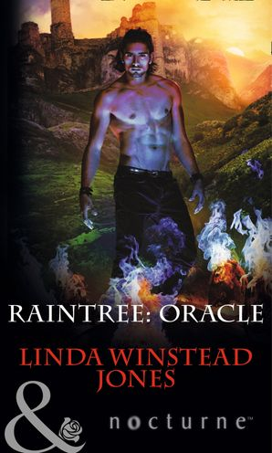 Raintree: Oracle (Mills & Boon Nocturne) (Raintree, Book 5)