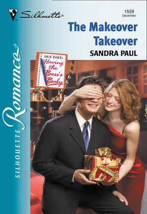 The Makeover Takeover (Mills & Boon Silhouette)