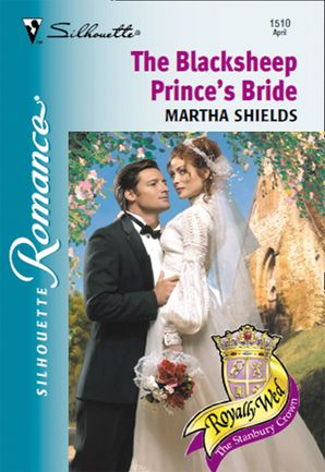 The Blacksheep Prince's Bride (Mills & Boon Silhouette)