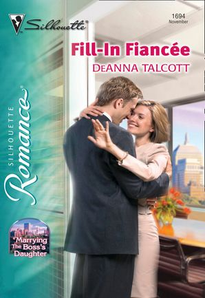 Fill-In Fiancee (Mills & Boon Silhouette)