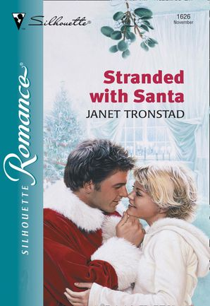 Stranded With Santa (Mills & Boon Silhouette)