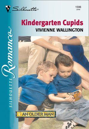 Kindergarten Cupids (Mills & Boon Silhouette) eBook First edition by Vivienne Wallington