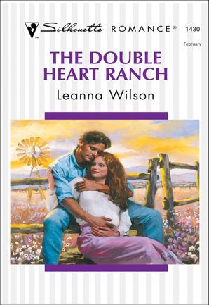 The Double Heart Ranch (Mills & Boon Silhouette)