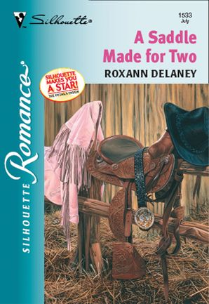 A Saddle Made For Two (Mills & Boon Silhouette)