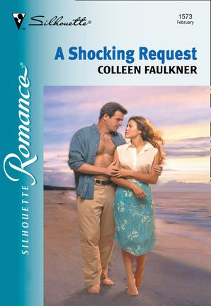 A Shocking Request (Mills & Boon Silhouette)