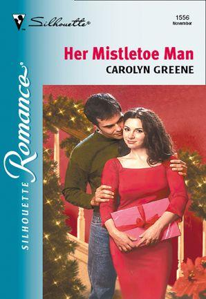 Her Mistletoe Man (Mills & Boon Silhouette)
