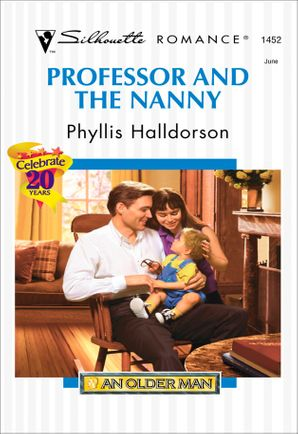 Professor And The Nanny (Mills & Boon Silhouette)