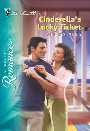 Cinderella's Lucky Ticket (Mills & Boon Silhouette)