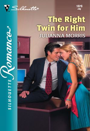 The Right Twin For Him (Mills & Boon Silhouette) eBook First edition by