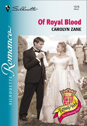 Of Royal Blood (Mills & Boon Silhouette)