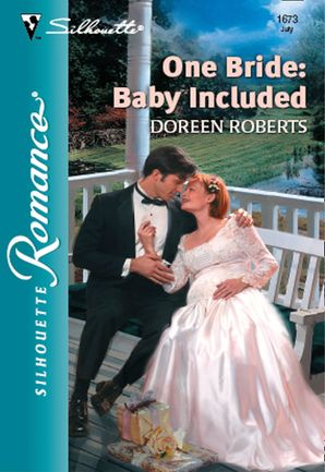 One Bride: Baby Included (Mills & Boon Silhouette)