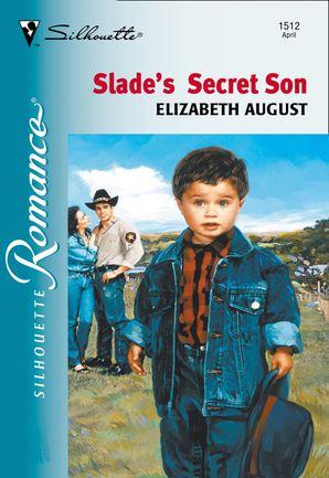 Slade's Secret Son (Mills & Boon Silhouette)