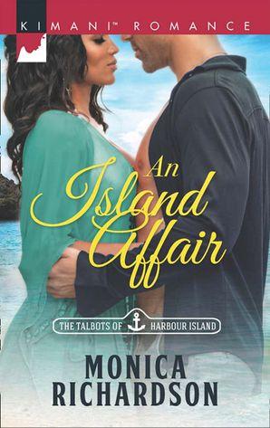 An Island Affair (Mills & Boon Kimani) (Kimani Hotties, Book 71)