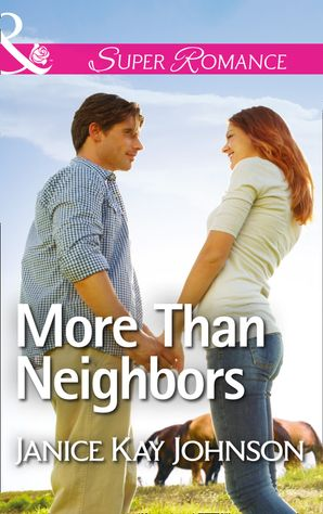 more-than-neighbors-mills-and-boon-superromance
