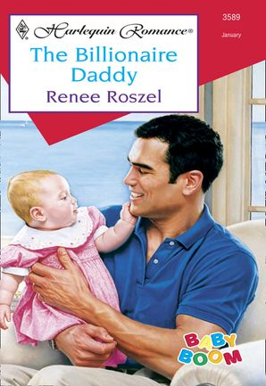 The Billionaire Daddy (Mills & Boon Cherish) eBook First edition by Renee Roszel
