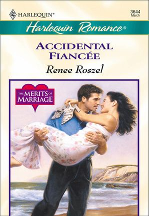 Accidental Fiancee (Mills & Boon Cherish) eBook First edition by Renee Roszel