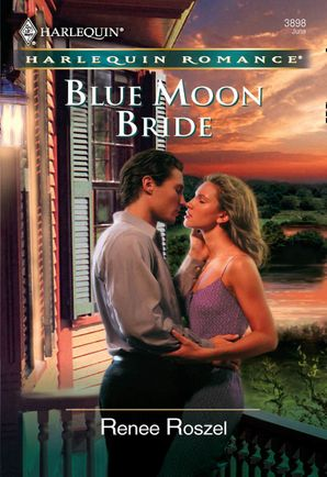 Blue Moon Bride (Mills & Boon Cherish) eBook First edition by Renee Roszel
