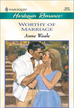 Worthy Of Marriage (Mills & Boon Cherish)
