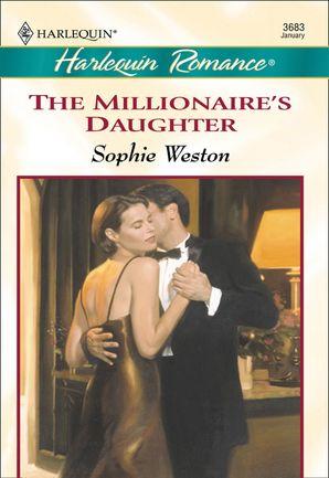 The Millionaire's Daughter (Mills & Boon Cherish)