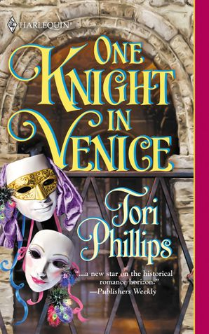 One Knight In Venice (Mills & Boon Historical)