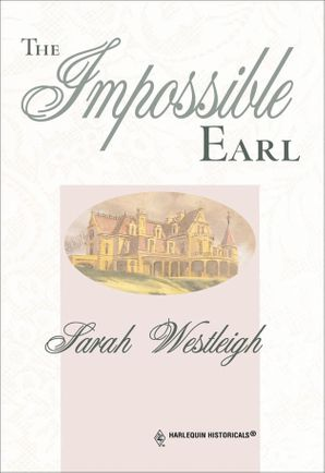 The Impossible Earl (Mills & Boon Historical)