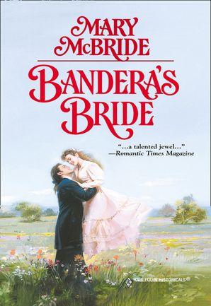 Bandera's Bride (Mills & Boon Historical)