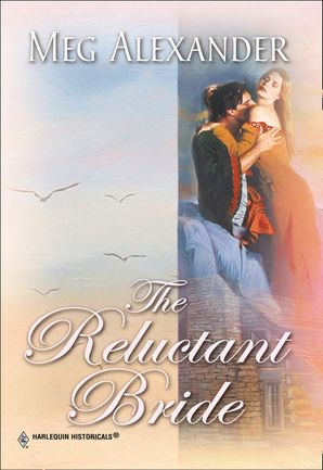 The Reluctant Bride (Mills & Boon Historical)